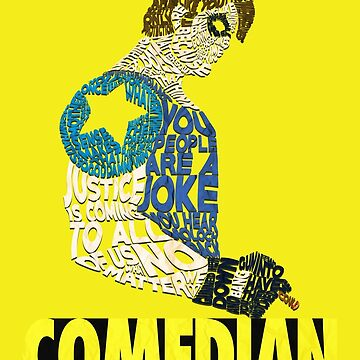 Watchmen - The Comedian - Typography  by RellikJoin