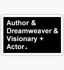 "Garth Marenghi ""Author & Dreamweaver & Visionary + Actor"" Sticker"