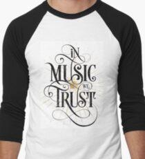 In Music We Trust {Distressed Version} Men's Baseball ¾ T-Shirt