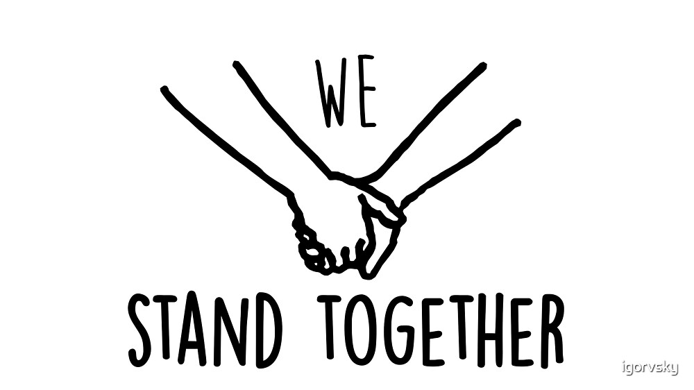 Quot We Stand Together Quot By Igorvsky Redbubble