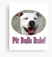 Pit Bulls Rule! Metal Print