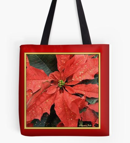 Poinsettia ~ Sprinkled with Glitter Tote Bag