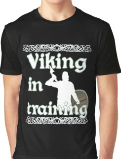 Viking In Training - Vikings, Norse Design Graphic T-Shirt