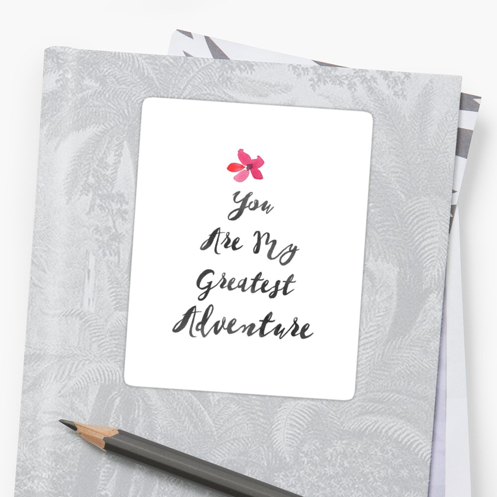 Nursery Quote You Are My Greatest Adventure Inspirational Print