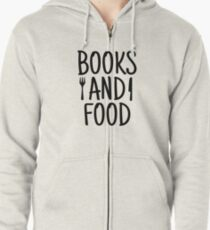BOOKS AND FOOD Zipped Hoodie