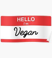Hello I'm Vegan Poster