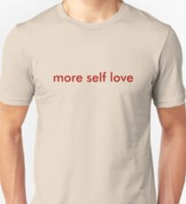 more self love minimal T-Shirt