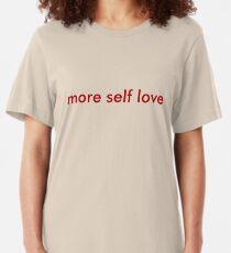 more self love minimal Slim Fit T-Shirt