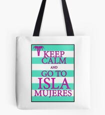 KEEP CALM AND GO TO ISLA MUJERES - PALM - Turquoise/Pink Tote Bag