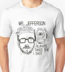 Mr. Jefferson, Always takes the shot. Unisex T-Shirt