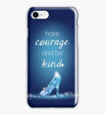 Have Courage iPhone Case/Skin