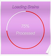 Famous humourous quotes series: Loading Brains  Poster