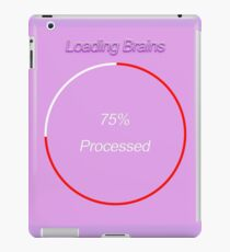 Famous humourous quotes series: Loading Brains  iPad Case/Skin