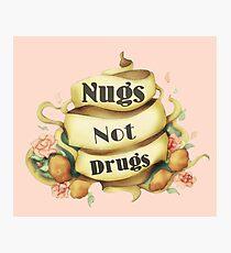 Tattoo Style Nugs Not Drugs Slogan Tee Photographic Print