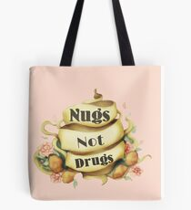Tattoo Style Nugs Not Drugs Slogan Tee Tote Bag