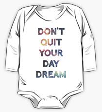 Don't Quit Your Daydream Kids Clothes