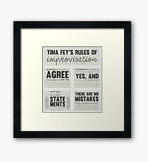 Tina Fey's rules of improvisation Framed Print