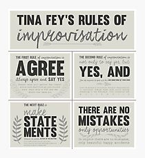 Tina Fey's rules of improvisation Photographic Print