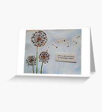 Life is only Available in the Present Moment Greeting Card