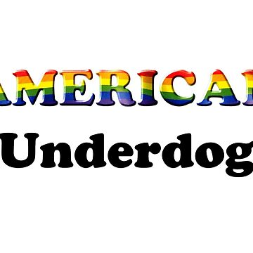 American Underdog - Free To Be by Am-Underdog