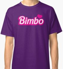 Bimbo in cute little dolly doll font Classic T-Shirt