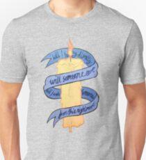 Will I? Unisex T-Shirt