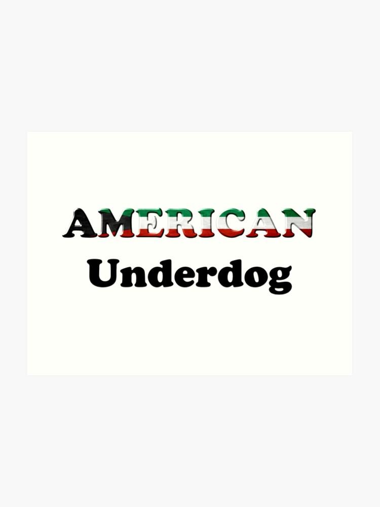 American Underdog - Kuwait | Art Print