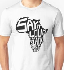 SAY IT LOUD: Africa T-Shirt