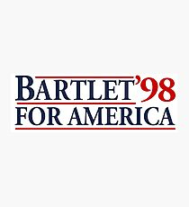 Bartlet for America Slogan Photographic Print