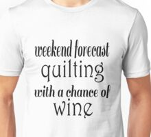 Quilting and Wine Unisex T-Shirt