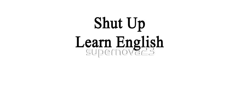 learn how to shut up