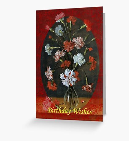 Birthday Wishes - Vintage Carnations In A Glass Vase Greeting Card