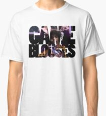 GAME, BLOUSES! Classic T-Shirt