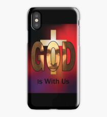 God Is With Us iPhone Case/Skin