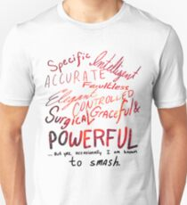 I Am Known to Smash T-Shirt
