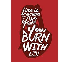 Hunger Games Quote Photographic Print