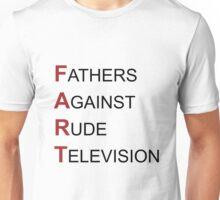 F.A.R.T Unisex T-Shirt