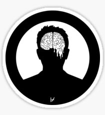 Our brains are sick  Sticker