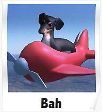 "Dog of Wisdom - ""Bah"" Poster"