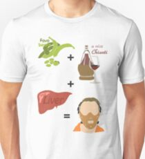 Quotes and quips - fava beans, chianti and liver T-Shirt