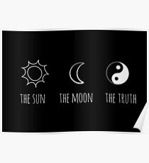 The Sun, The Moon, The Truth Poster