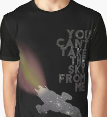 You Can't Take the Sky From Me - Serenity and the Stars Graphic T-Shirt