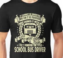 School Bus Driver Forever The Title Unisex T-Shirt