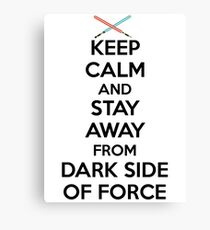Keep Calm Dark Side Canvas Print