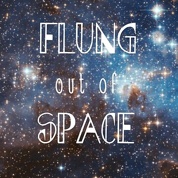 Flung out of Space 2 by Laurakatec