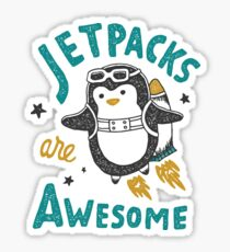 Jetpacks are Awesome Sticker