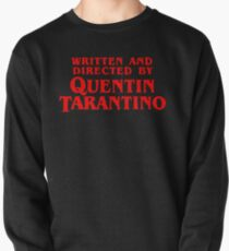 Written and directed by Quentin Tarantino Pullover