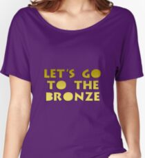 Let's go to the Bronze Women's Relaxed Fit T-Shirt