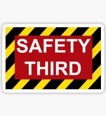 Safety Third Sticker