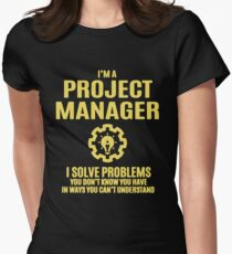 Project Manager I Sovle Problems Women's Fitted T-Shirt